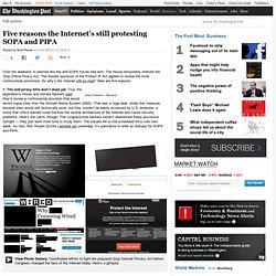 Five reasons the Internet's still protesting SOPA and PIPA