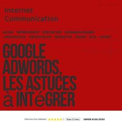 Google adwords, les astuces à intégrer