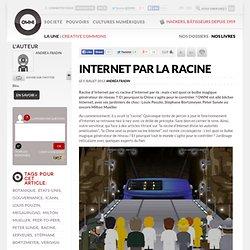 Internet par la racine