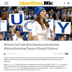 Women Can't Talk About Sports on the Internet Without Receiving Threats of Sexual Violence
