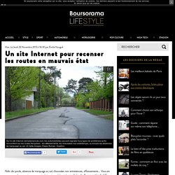 Un site Internet pour recenser les routes en mauvais état