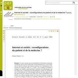 Internet et société : reconfigurations du patient et de la médecine ?