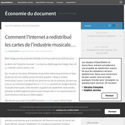 Comment l'Internet a redistribué les cartes de l'industrie musicale… – Économie du document