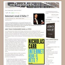 Internet rend-il bête ? - Métaphores