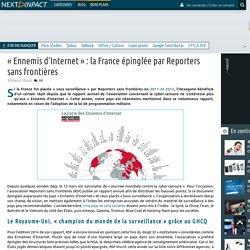 « Ennemis d'Internet » : la France épinglée par Reporters sans frontières