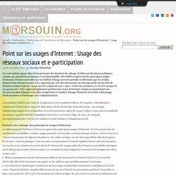 Point sur les usages d'Internet : Usage des réseaux sociaux et e-participation