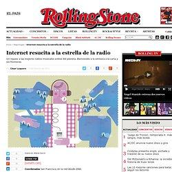Internet resucita a la estrella de la radio en RollingStone