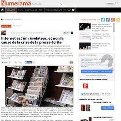 Internet est un révélateur, et non la cause de la crise de la presse écrite