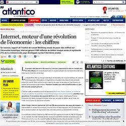 Internet moteur d'une révolution de l'économie : les chiffres