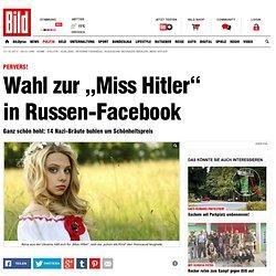 "Internet-Skandal: Russische Neonazis wählen ""Miss Hitler"""