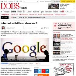 Internet sait-il tout de nous ? - 30 août 2012