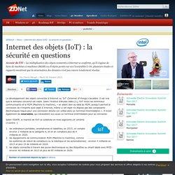 Internet des objets (IoT) : la sécurité en questions - ZDNet
