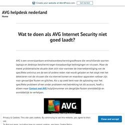Wat te doen als AVG Internet Security niet goed laadt? – AVG helpdesk nederland