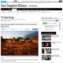 Noor Group, Egypt's last Internet service provider, shuts down | Technology | Los Angeles Times