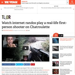Watch internet randos play a real-life first-person shooter on Chatroulette
