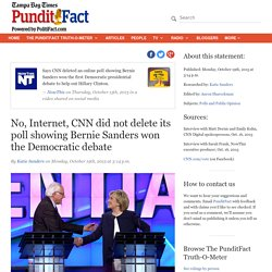 No, Internet, CNN did not delete its poll showing Bernie Sanders won the Democratic debate