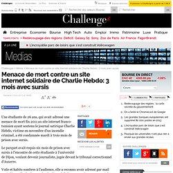 Menace de mort contre un site internet solidaire de Charlie Hebdo: 3 mois avec sursis