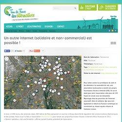 Un autre internet (solidaire et non-commercial) est possible !