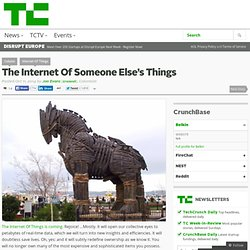 The Internet Of Someone Else's Things