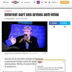 Internet sort ses armes anti-intox