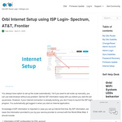 Orbi Internet Setup using ISP Login- Spectrum, AT&T, Frontier - Orbi Log In