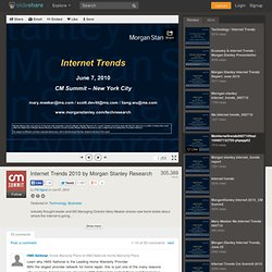 Internet Trends 2010 by Morgan Stanley Research