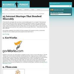 25 Internet Startups That Bombed Miserably