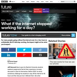 Future - What if the internet stopped working for a day?