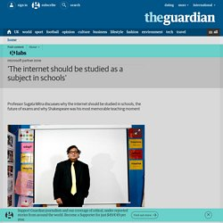 'The internet should be studied as a subject in schools'