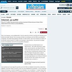 Internet, ça suffit! - Femmes dans la société - La Parisienne