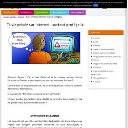 Ta vie privée sur Internet : surtout protège la - Initiadroit