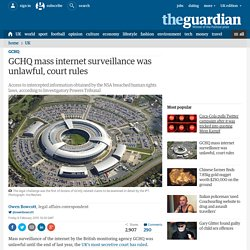 GCHQ mass internet surveillance was unlawful, court rules