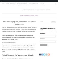 10 Internet Safety Tips for Teachers And Schools