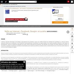 Veille sur Internet - Facebook, Google et curation