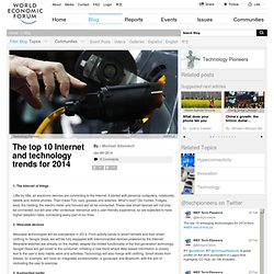 The top 10 Internet and technology trends for 2014 | Forum:Blog Forum:Blog | The World Economic Forum