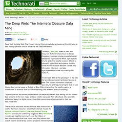 The Deep Web: The Internet's Obscure Data Mine