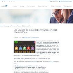 Les usages de l'internet en France, en 2016 et en chiffres - Teleperformance Academy - Le blog