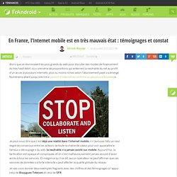 En France, l'Internet mobile est en très mauvais état : témoignages et constat