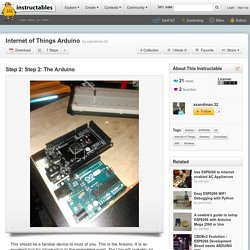 Internet of Things Arduino : Step 2: The Arduino