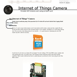 Internet of Things Camera -