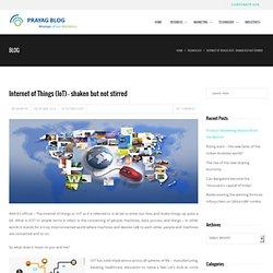 Internet of Things (IoT) – shaken but not stirred