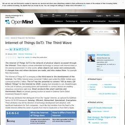 Internet of Things (IoT): The Third Wave