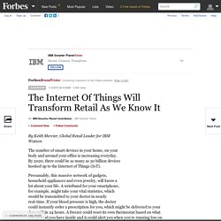 IBM Smarter PlanetVoice: The Internet Of Things Will Transform Retail As We Know It