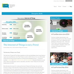 The Internet of Things is not a Trend