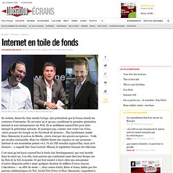 Internet en toile de fonds