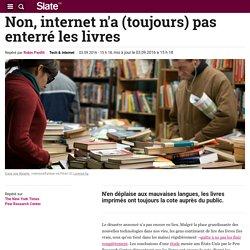 Non, internet n'a (toujours) pas enterré les livres