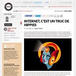 Internet, c'est un truc de hippies
