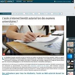 L'accès à Internet bientôt autorisé lors des examens universitaires ?