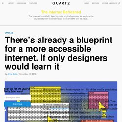There's already a blueprint for a more accessible internet.
