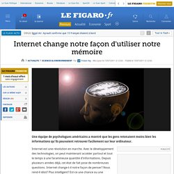 Internet change notre façon d'utiliser notre mémoire
